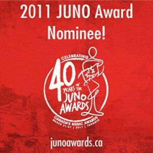 <p>2011 Juno Award Nominee!</p>