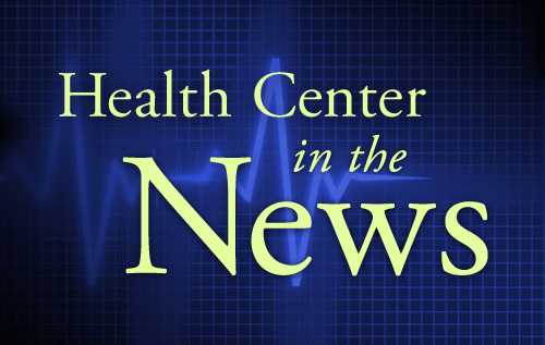 Health Center in the News