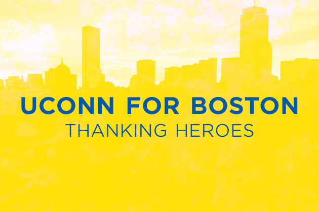 UCONN for Boston: Thanking Heroes