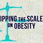 Tipping the Scales on Obesity